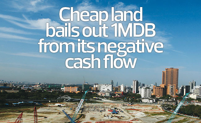Cheap land bails out 1MDB from its negative cash flow