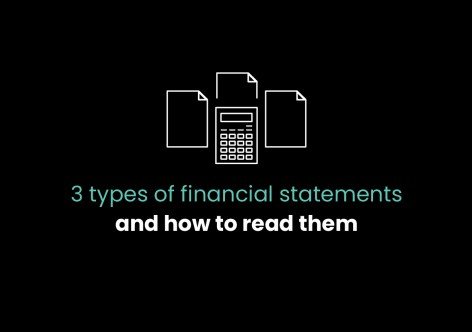 Financial statements and how to read them
